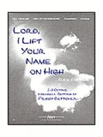 Lord, I Lift Your Name on High Sheet Music