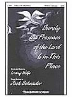 Surely the Presence of the Lord Sheet Music
