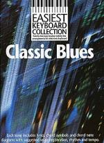 Easiest Keyboard Collection: Classic Blues Sheet Music