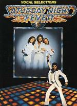 Saturday Night Fever - Vocal Selections Sheet Music