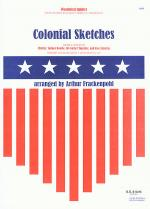 Colonial Sketches Sheet Music