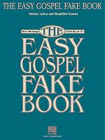 The Easy Gospel Fake Book - C Edition Sheet Music