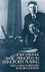 Josef Lhevinne: Basic Principles In Pianoforte Playing Sheet Music
