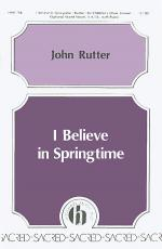 I Believe In Springtime Sheet Music