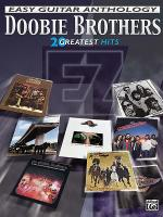 The Doobie Brothers -- Easy Guitar Anthology Sheet Music