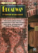 Broadway By Special Arrangement - Alto Sax Part/CD Sheet Music