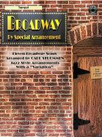 Broadway By Special Arrangement - Trumpet Part/CD Sheet Music