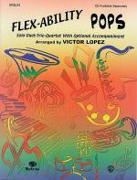Flex-Ability Pops -- Solo-Duet-Trio-Quartet with Optional Accompaniment Sheet Music