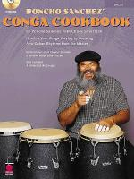 Poncho Sanchez' Conga Cookbook - Percussion / Conga Drums / Congas Sheet Music