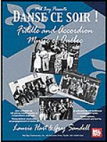 Danse ce soir - Fiddle and Accordion Music of Quebec (CD Only) Sheet Music