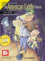 The American Fiddle Method, Volume 1 - Fiddle Book/CD Set Sheet Music
