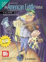 The American Fiddle Method, Volume 2 - Fiddle Book/CD Set Sheet Music
