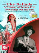 Uke Ballads: A Treasury of Twenty-Five Love Songs Old and New Book/CD Set Sheet Music