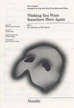 Wishing You Were Somehow Here Again Show Singles Sheet Music
