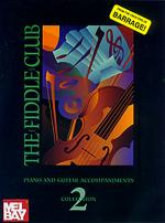 The Fiddle Club Collection 2 Piano/Guitar Acc. Sheet Music