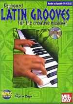 Keyboard Latin Grooves for the Creative Musician Book/CD Set Sheet Music