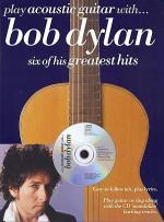 Play Acoustic Guitar with ... Bob Dylan Sheet Music