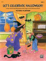 Let's Celebrate Halloween!, Book 1 Sheet Music