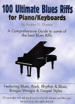 100 Ultimate Blues Riffs For Piano/Keyboards Sheet Music