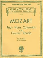 W.A. Mozart: Four Horn Concertos And Concert Rondo (Horn/Piano) Sheet Music