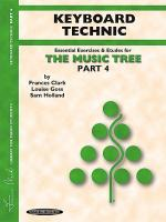 The Music Tree - Part 4 (Keyboard Technic) Sheet Music