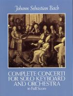 J.S. Bach: Complete Concerti For Solo Keyboard And Orchestra In Full Score Sheet Music