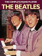 The Complete Piano Player: The Beatles Sheet Music