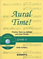 David Turnbull: Aural Time! Practice Tests - Grade 6 (Book/CD) Sheet Music