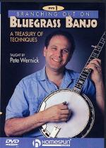 Pete Wernick: Branching Out On Bluegrass Banjo 1 - A Treasury Of Techniques Sheet Music