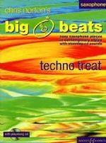 Chris Norton: Big Beats - Techno Treat Saxophone Sheet Music