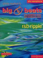 Chris Norton: Big Beats - R&B Ripple Alto Saxophone (Book/CD) Sheet Music