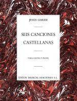 Seis Canciones Castellanas Sheet Music