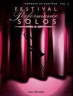 Festival Performance Solos - Volume 2 (Trombone/Baritone) Sheet Music