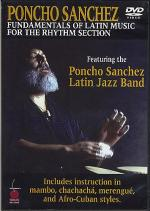 Poncho Sanchez: Fundamentals Of Latin Music For The Rhythm Section Sheet Music