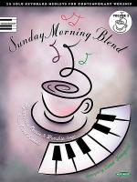 Sunday Morning Blend, Volume 2 Sheet Music