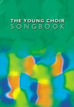 The Young Choir Songbook Sheet Music