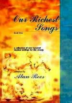 Our Richest Songs Sheet Music