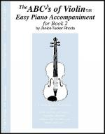 The ABC's Of Violin, Book 2 - Piano Accompaniment Sheet Music