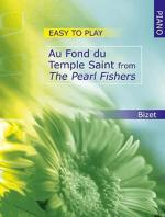 Easy To Play Au Fond Du Temple Saint Sheet Music