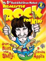 Realistic Rock for Kids (My 1st Rock & Roll Drum Method) Sheet Music