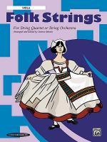 Folk Strings for String Quartet or String Orchestra Sheet Music