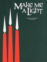 Make Me A Light (PVG) Sheet Music