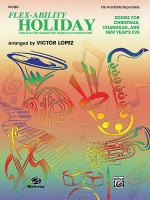 Flex-Ability Holiday -- Solo-Duet-Trio-Quartet with Optional Accompaniment Sheet Music