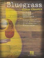 Bluegrass Guitar Classics Sheet Music