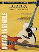 21st Century Guitar Ensemble -- Europa (Earth's Cry Heaven's Smile) Sheet Music