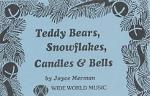 Teddy Bears, Snowflakes, Candles And Bells Cassette Sheet Music
