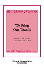 We Bring Our Thanks Sheet Music