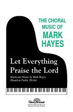 Let Everything Praise the Lord Sheet Music