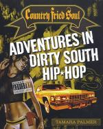 Tamara Palmer: Country Fried Soul - Adventures In Dirty South Hip Hop Sheet Music