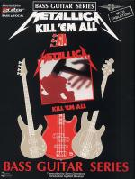 Play It Like It Is Bass: Metallica - Kill 'Em All Sheet Music